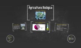 Copy of Agricultura Biológica