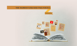 Copy of THE WOMAN WHO HAD TWO NAVES