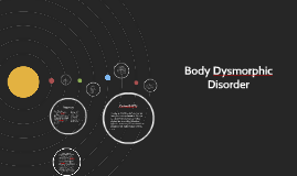 Body Dysmorphic Di