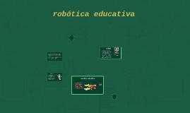 Copy of robotica educativa