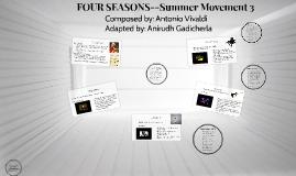 FOUR SEASONS--Summer Movement 3