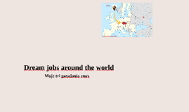 Dream jobs around the world