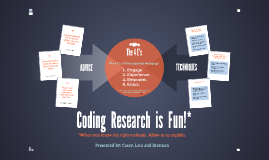 Coding Research is Fun!