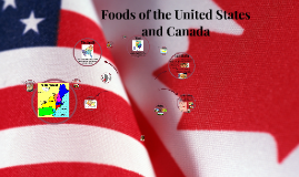 Chp 46 Foods of the United States and canada