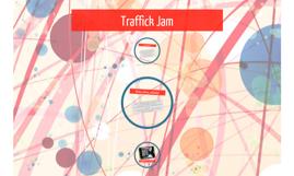 Traffick Jam