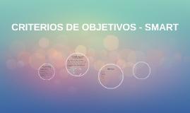 CRITERIOS DE OBJETIVOS - SMART