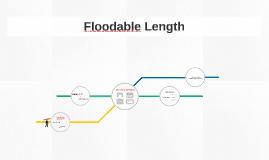 Floodable Length