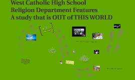 West Catholic Religion Department
