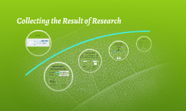 Collecting the Result of Research