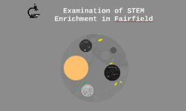 Examination of STEM Enrichment in Fairfield