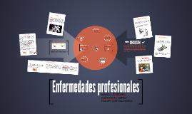 Ética - Enfermedades profesionales