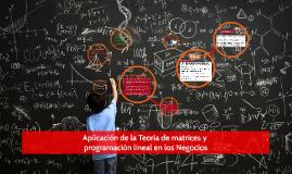 Aplicación de la Teoría de matrices y