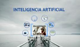 Copy of Inteligencia Artificial - Reglas de Producción