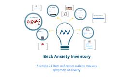 Beck Anxiety Inventory (BAI) by Irena Jovanoska on Prezi