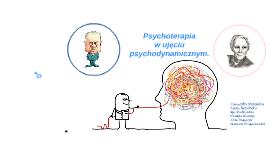 Psychoterapia w ujęciu psychodynamicznym