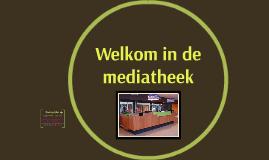 Welkom in de mediatheek