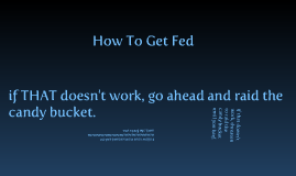 How to get fed