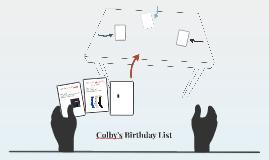 Colby's Birthday List