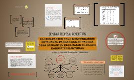 Copy of FAKTOR-FAKTOR YANG MEMPENGARUHI KETAHANAN PANGAN RUMAH TANGG