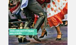 Comidas y bailes típicos de la zona norte, centro y sur de