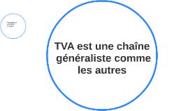 TVA est une chaîne