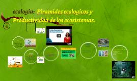 ecología:  Piramides ecologicos