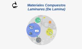 Materiales Compuestos Laminares (De Laminas)