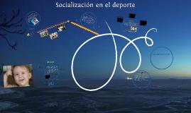 Copy of Socialización en el deporte
