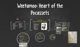 Weetamoo: Heart of the Pocassets