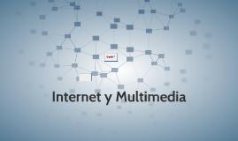Internet y Multimedia