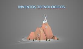 INVENTOS TECNOLOGICOS