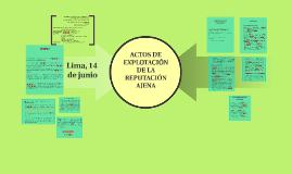 ACTOS DE EXPLOTACIÓN DE LA REPUTACIÓN AJENA