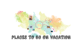 Places where to go on vacations