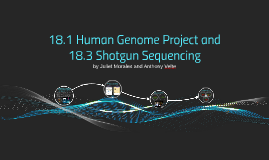 18.1 Human Genome Project and