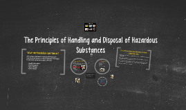 The Principles of Handling and Disposal of Hazardous Substan
