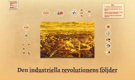 Copy of Industriella revolutionens konsekvenser