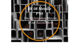 BK | 08 Metalle | P 05