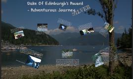 Duke Of Edinburgh's Award - Adventurous Journey