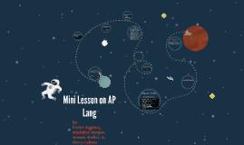Mini Lesson on AP Lang