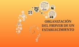 Organización de un fruver en un establecimiento