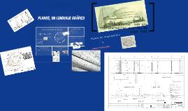 planos, un lenguaje gráfico