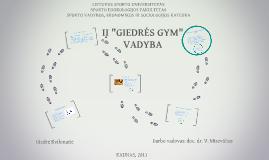 "IĮ ""Giedrės GYM"" vadyba"