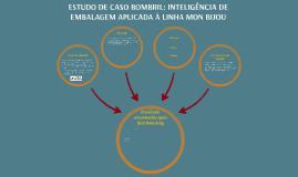 ESTUDO DE CASO BOMBRIL:INTELIGÊNCIA DE EMBALAGEM APLICADA À