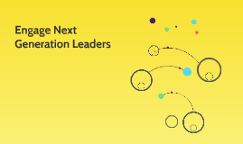 Engage Next Generation Leaders