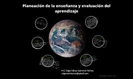 Copy of Planeación de la enseñanza y evaluación del aprendizaje