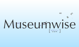 Welcome to Museumwise