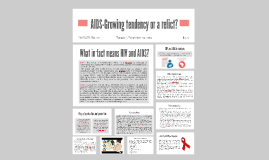 AIDS-Growing tendency or a relict?
