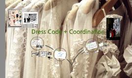 Dress Code+Coordination