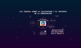 Copy of LAS TEORIAS SOBRE LA SOLIDARIDAD Y EL PORVENIR DE LA COOPERA