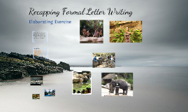 Recapping formal letter writing